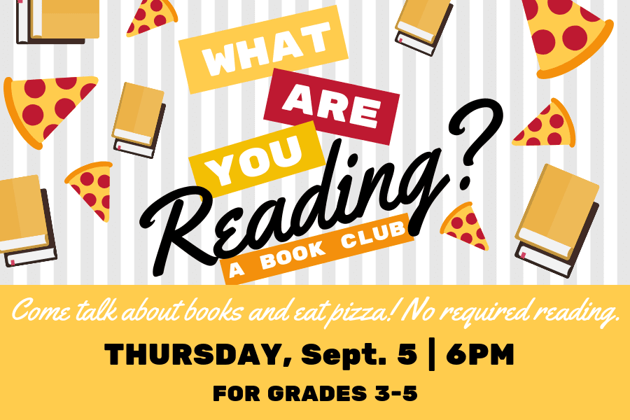 What are you reading? Book club for kids_Sept. 5, 2019_ Main Library